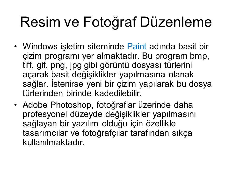 Resim ve Fotoğraf Düzenleme Windows işletim siteminde Paint adında basit bir çizim programı yer almaktadır.