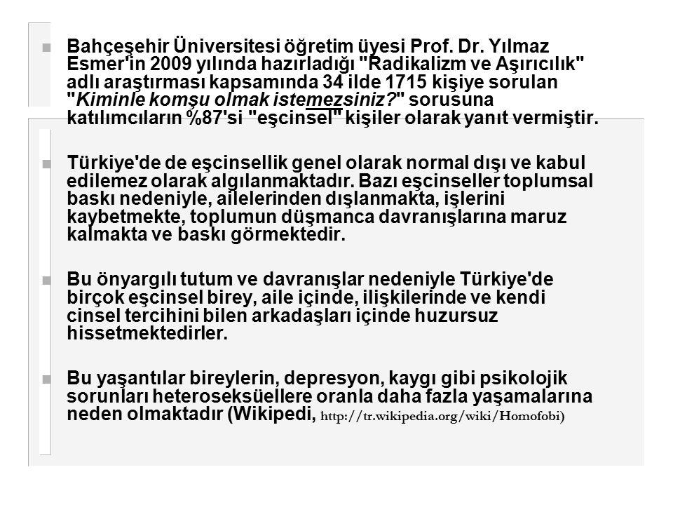 n Bahçeşehir Üniversitesi öğretim üyesi Prof. Dr. Yılmaz Esmer'in 2009 yılında hazırladığı