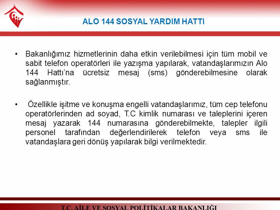 Bakanlığımız hizmetlerinin daha etkin verilebilmesi için tüm mobil ve sabit telefon operatörleri ile yazışma yapılarak, vatandaşlarımızın Alo 144 Hatt
