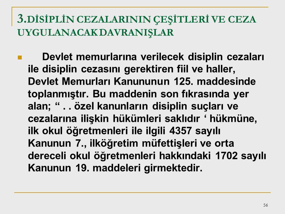 55 Disiplin cezaları; a)Sadece kamu görevlileri ile belli meslek mensuplarına uygulanırlar. b)Kişiseldirler. c)Memurun, özlük hak ve meslek statüsüne