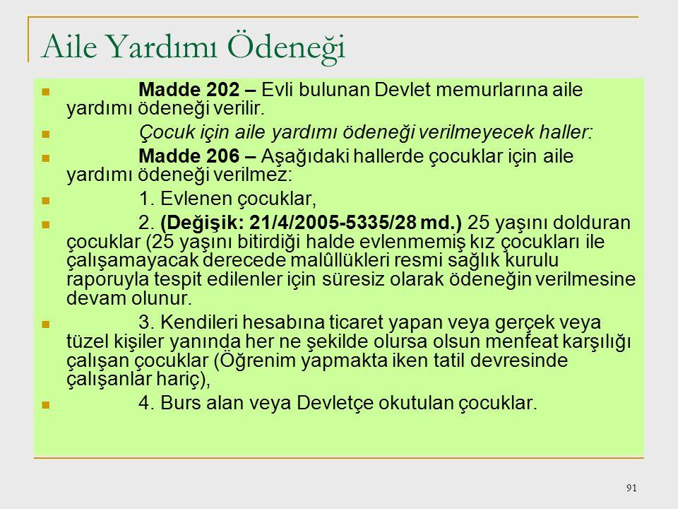 90 Sosyal Haklar ve Yardımlar Emeklilik hakları: Madde 187 – Devlet memurlarının emeklilik ve malûllük hallerinde kendilerinin, ölümleri halinde dul v