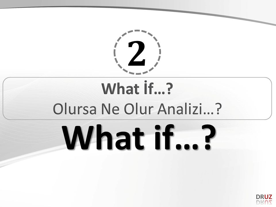 2 What if…?