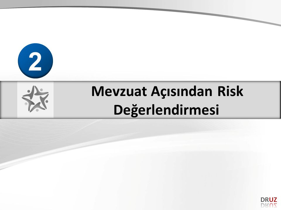 RİSK DEĞERLENDİRMESİ / İSG Kanunu&RD Yönetmeliği İşyerinde var olan ya da dışarıdan gelebilecek tehlikelerin belirlenmesi, bu tehlikelerin riske dönüşmesine yol açan faktörler ile tehlikelerden kaynaklanan risklerin analiz edilerek derecelendirilmesi ve kontrol tedbirlerinin kararlaştırılması amacıyla yapılması gerekli çalışmalardır.