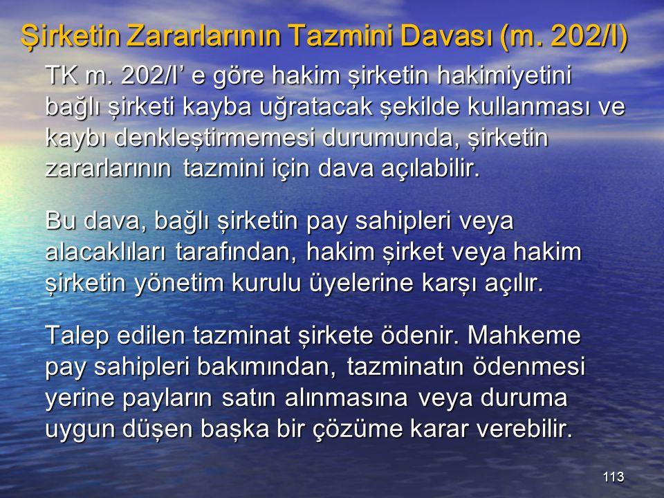 Şirketin Zararlarının Tazmini Davası (m. 202/I) TK m.