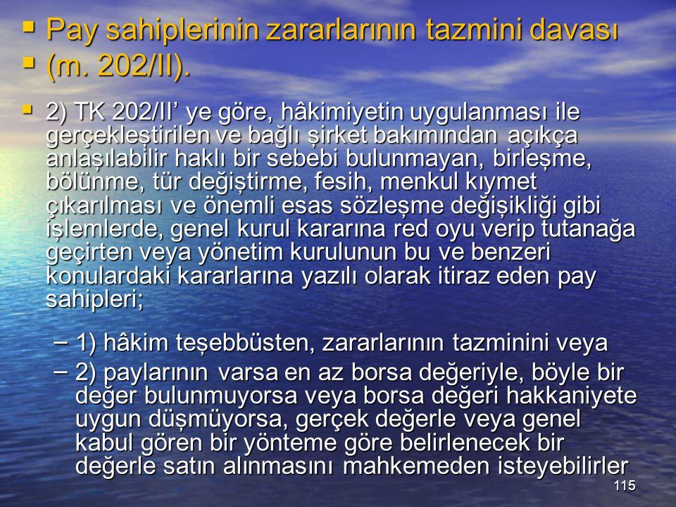 115  Pay sahiplerinin zararlarının tazmini davası  (m.