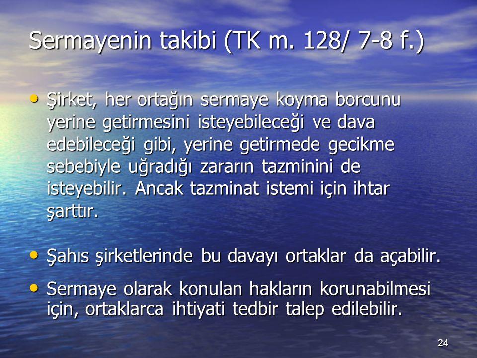 24 Sermayenin takibi (TK m.