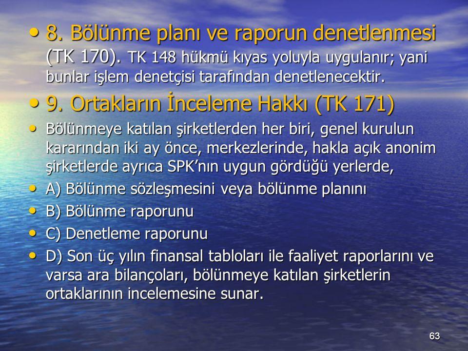 8. Bölünme planı ve raporun denetlenmesi (TK 170).