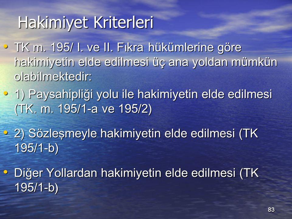 Hakimiyet Kriterleri TK m. 195/ I. ve II.