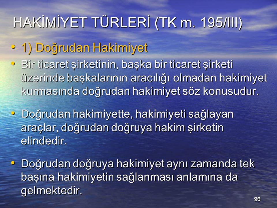 HAKİMİYET TÜRLERİ (TK m.