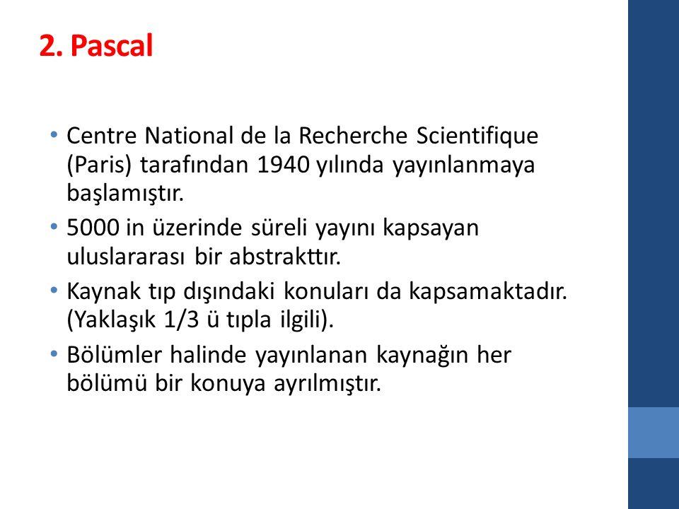 2. Pascal Centre National de la Recherche Scientifique (Paris) tarafından 1940 yılında yayınlanmaya başlamıştır. 5000 in üzerinde süreli yayını kapsay