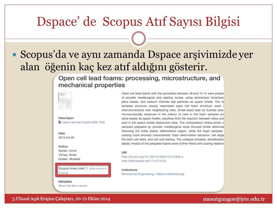 Dspace' de Scopus Atıf Sayısı Bilgisi Scopus'da ve aynı zamanda Dspace arşivimizde yer alan öğenin kaç kez atıf aldığını gösterir.