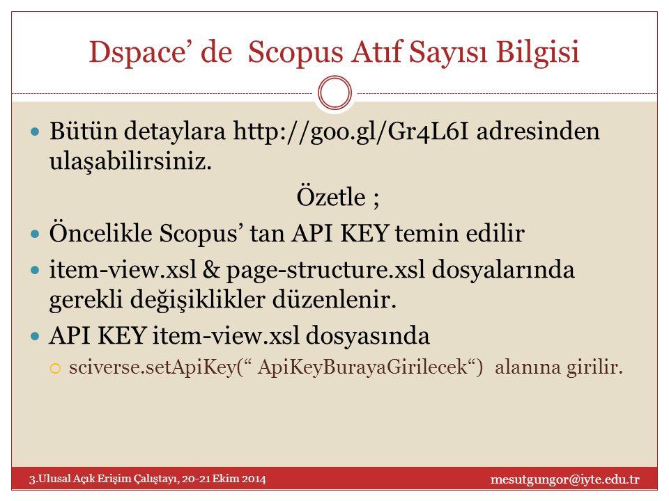 Dspace' de Scopus Atıf Sayısı Bilgisi Bütün detaylara http://goo.gl/Gr4L6I adresinden ulaşabilirsiniz.