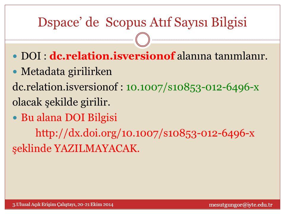 DOI : dc.relation.isversionof alanına tanımlanır.