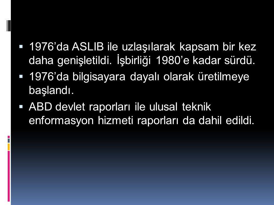  1976'da ASLIB ile uzlaşılarak kapsam bir kez daha genişletildi.