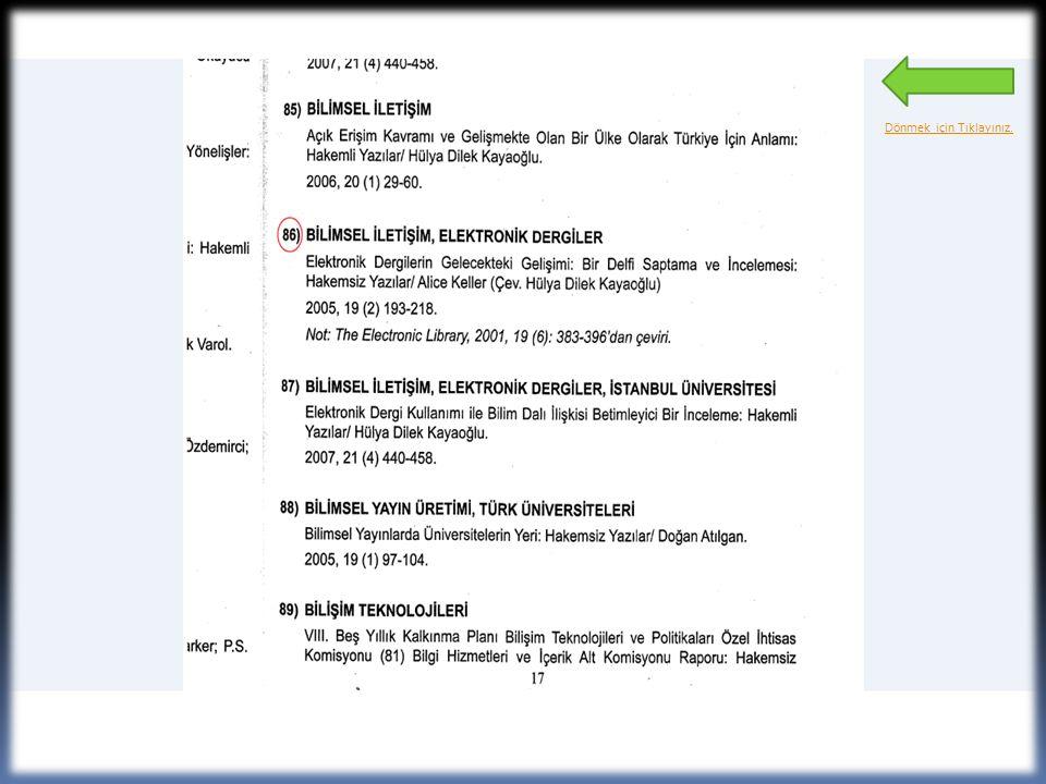  Amaç:40 yıldır yayın yaşamını sürdüren Türk Kütüphaneciliği dergisinin içeriğine erişimi kolaylaştırmaktır.