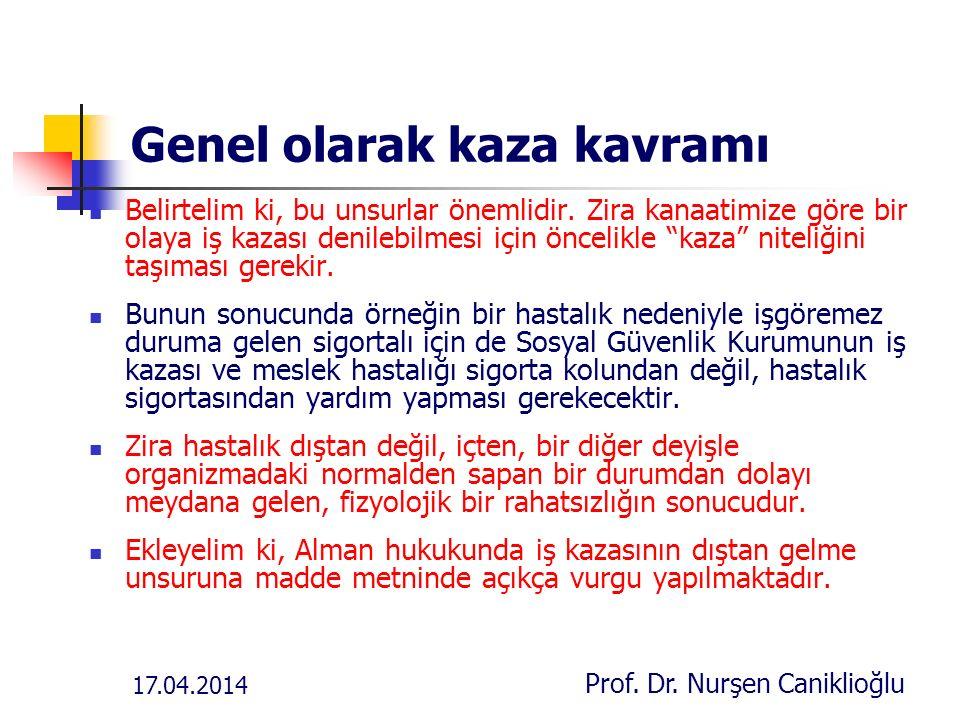 17.04.2014 Prof.Dr. Nurşen Caniklioğlu Yargıtay kararı Yarg.