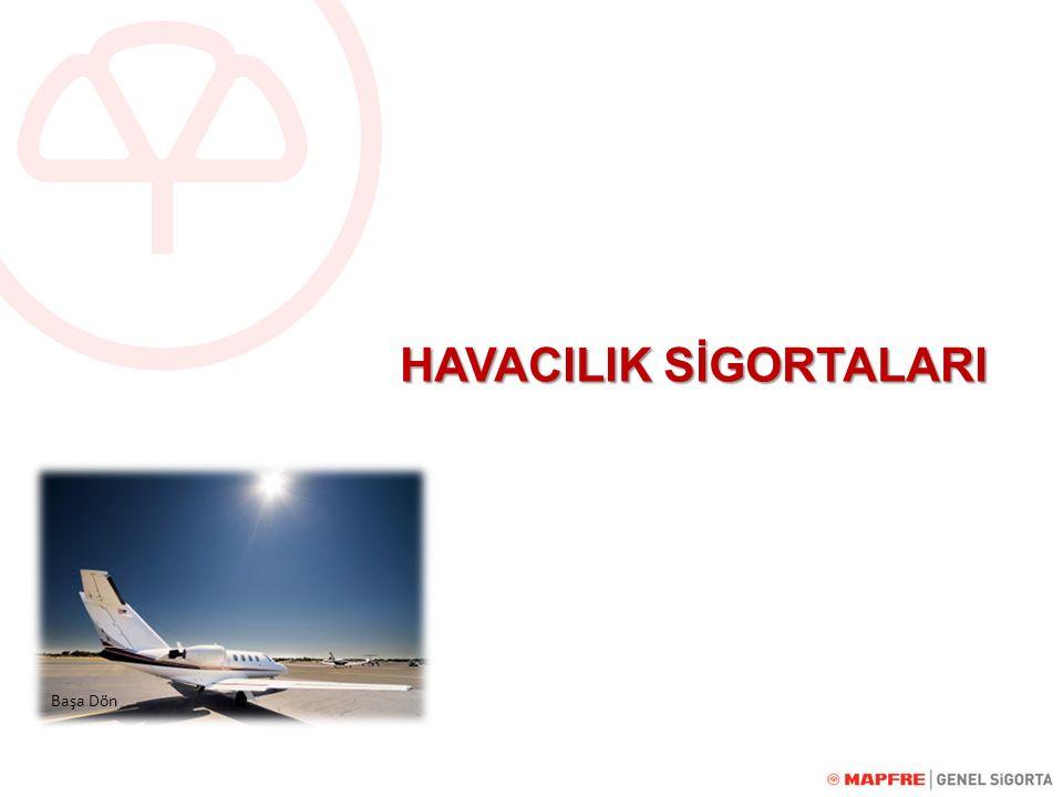 Havacılık Sigortaları MAPFRE GENEL SİGORTA olarak Havacılık sigortaları hizmetimiz özellikle Genel Havacılık kapsamında verilmektedir.