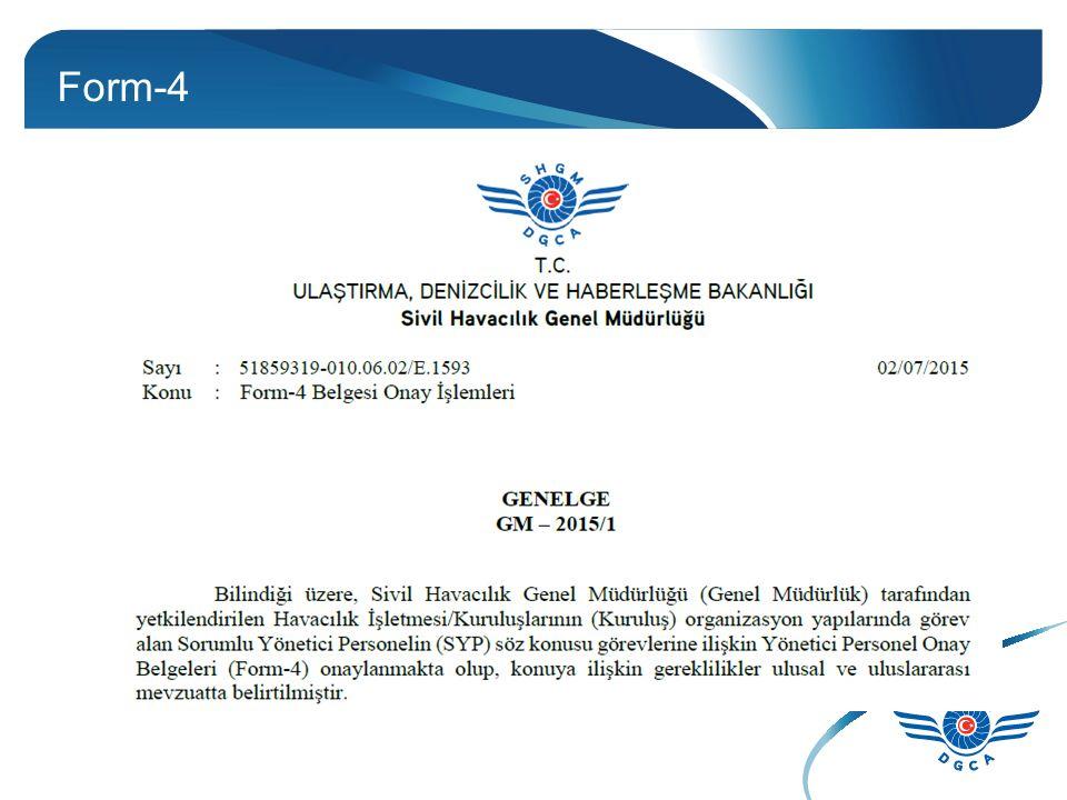 Form-4 ULAŞTIRMA, DENİZCİLİK VE HABERLEŞME BAKANLIĞI Sivil Havacılık Genel Müdürlüğü İlgi Mevzuatlar Daire/Birim Uçuş Operasyon Dairesi, Uçuşa Elveriş