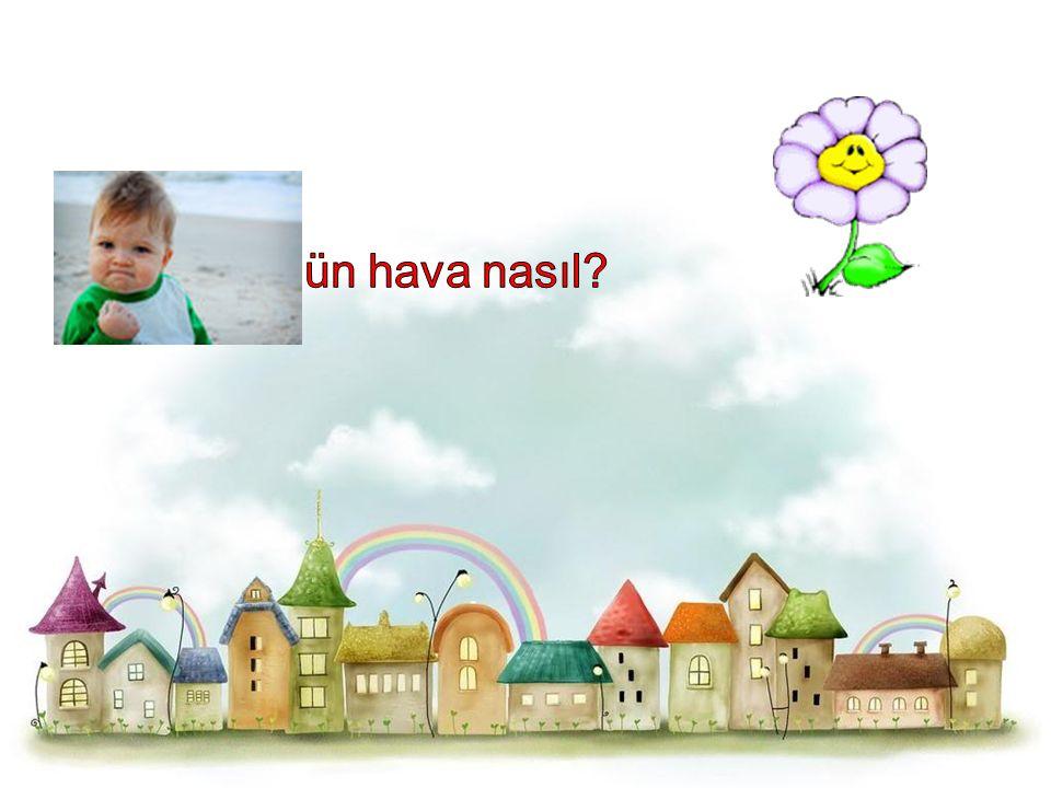 Peki çocuklar yarın ki hava durumunu bilmek ne işimize yarar?