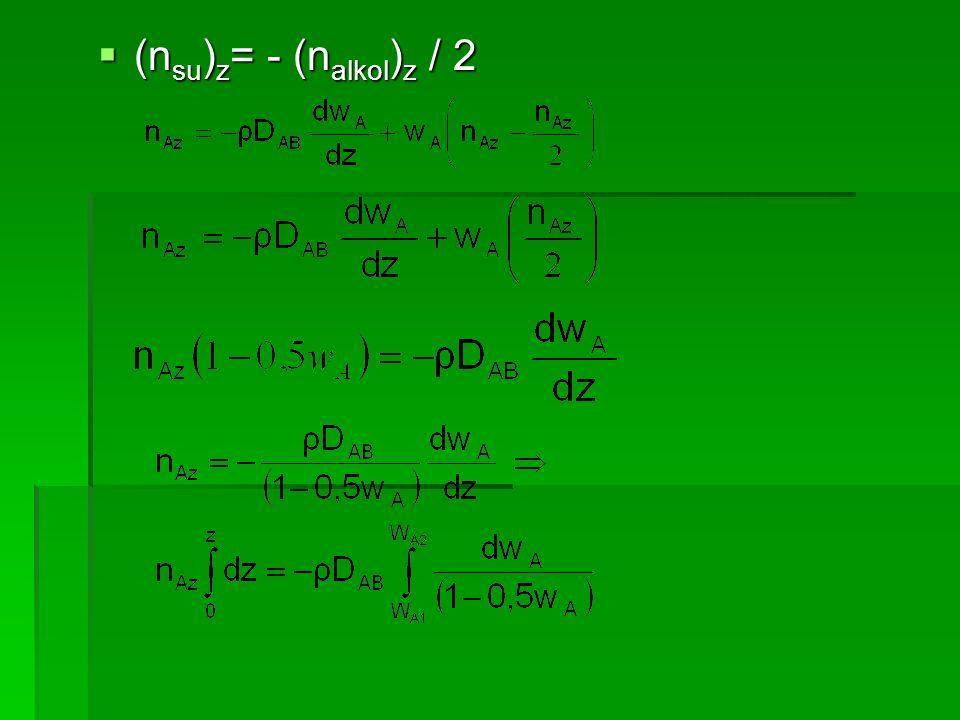  (n su ) z = - (n alkol ) z / 2