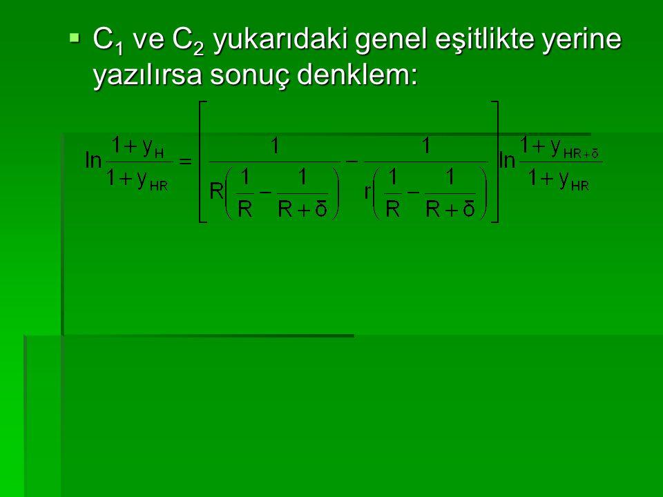  C 1 ve C 2 yukarıdaki genel eşitlikte yerine yazılırsa sonuç denklem: