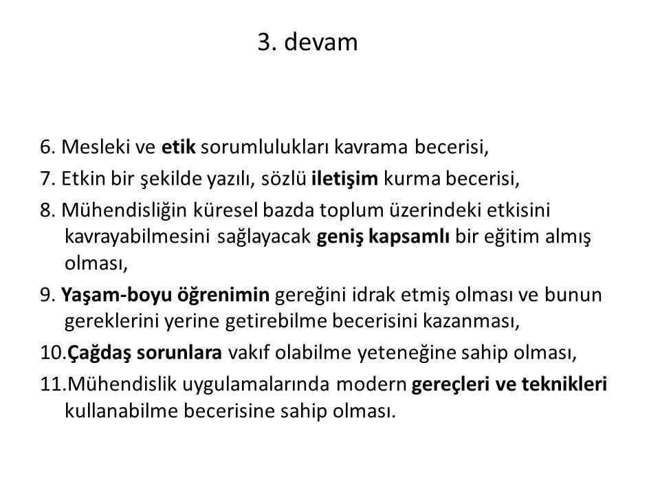 3.devam 6. Mesleki ve etik sorumlulukları kavrama becerisi, 7.
