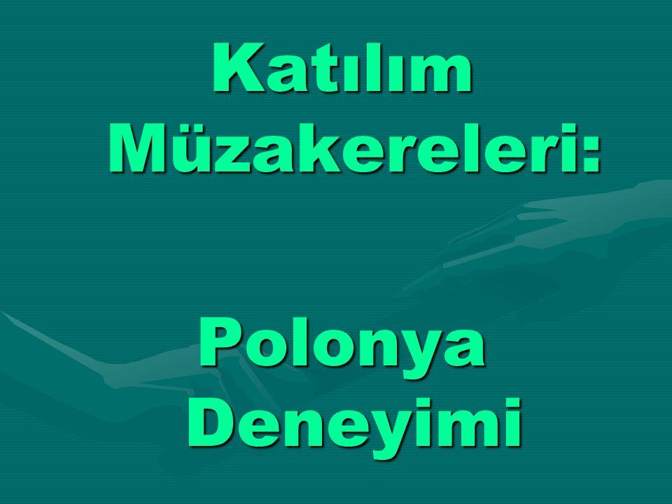 Katılım Müzakereleri: Polonya Deneyimi