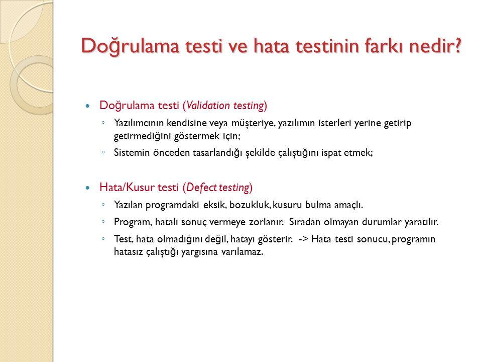 Do ğ rulama testi ve hata testinin farkı nedir.