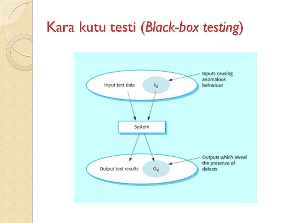 Kara kutu testi (Black-box testing)