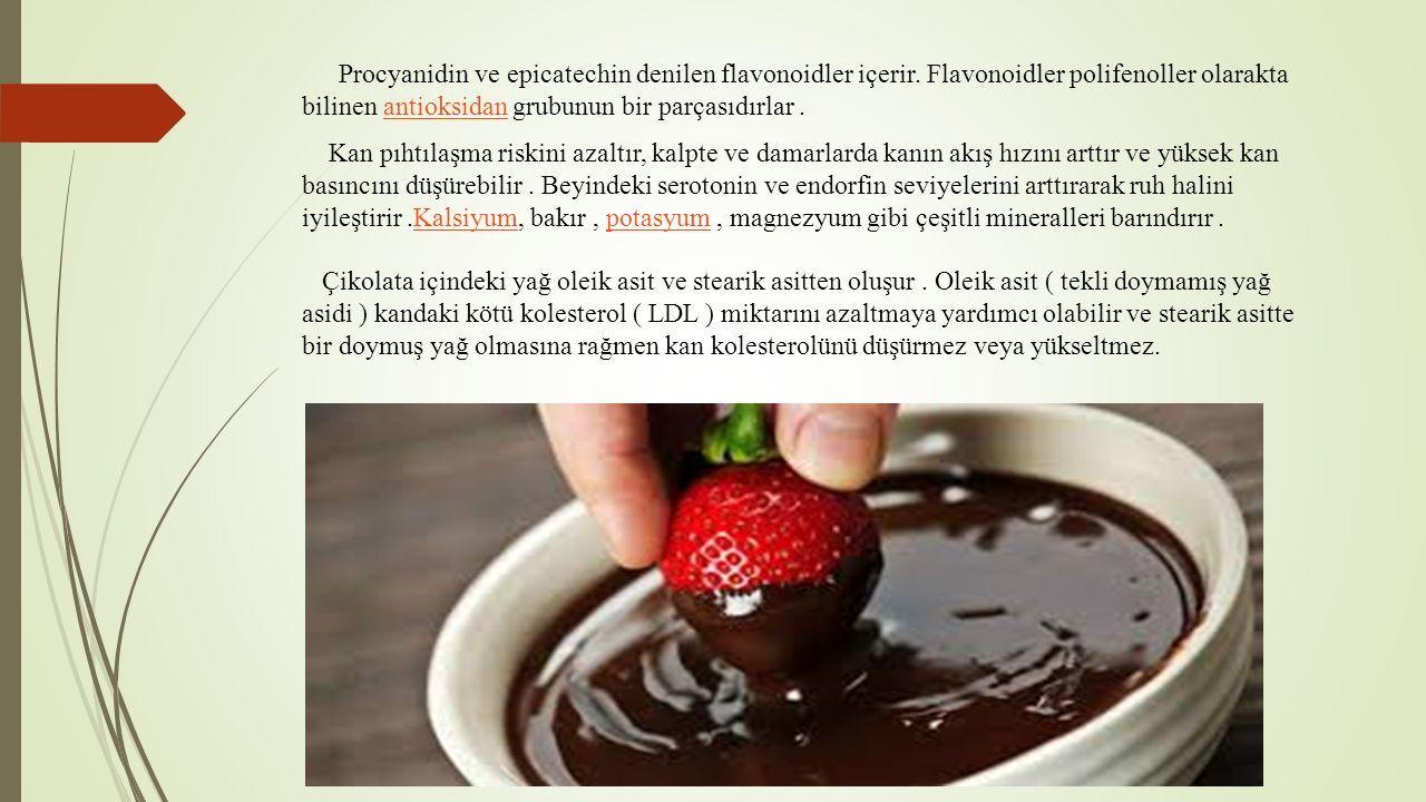 Procyanidin ve epicatechin denilen flavonoidler içerir.