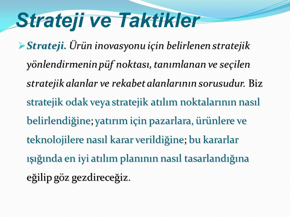 Strateji ve Taktikler  Strateji.