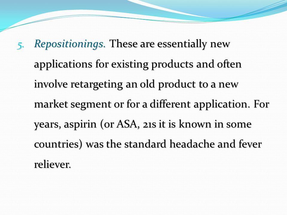 5. Repositionings.