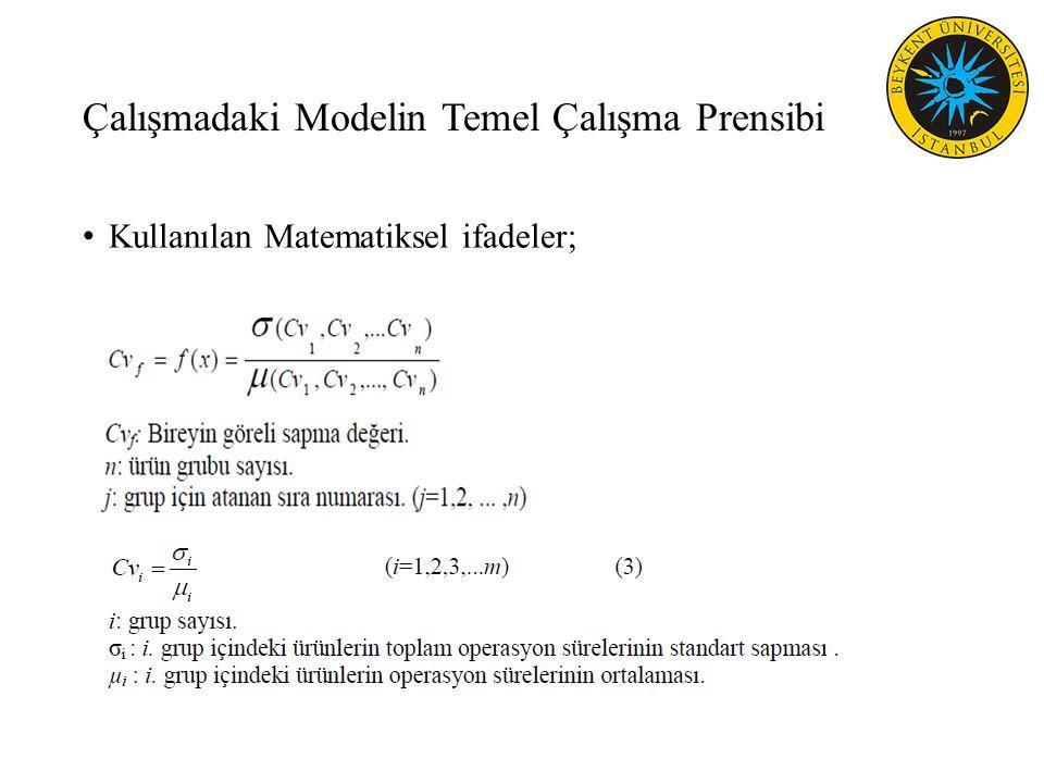 Çalışmadaki Modelin Temel Çalışma Prensibi Kullanılan Matematiksel ifadeler;