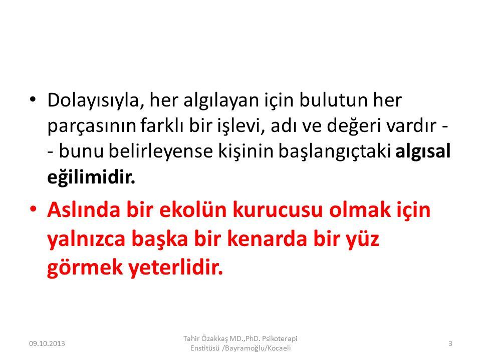 Bölüm 5 OTTO RANK 09.10.2013 Tahir Özakkaş MD.,PhD. Psikoterapi Enstitüsü /Bayramoğlu/Kocaeli 4