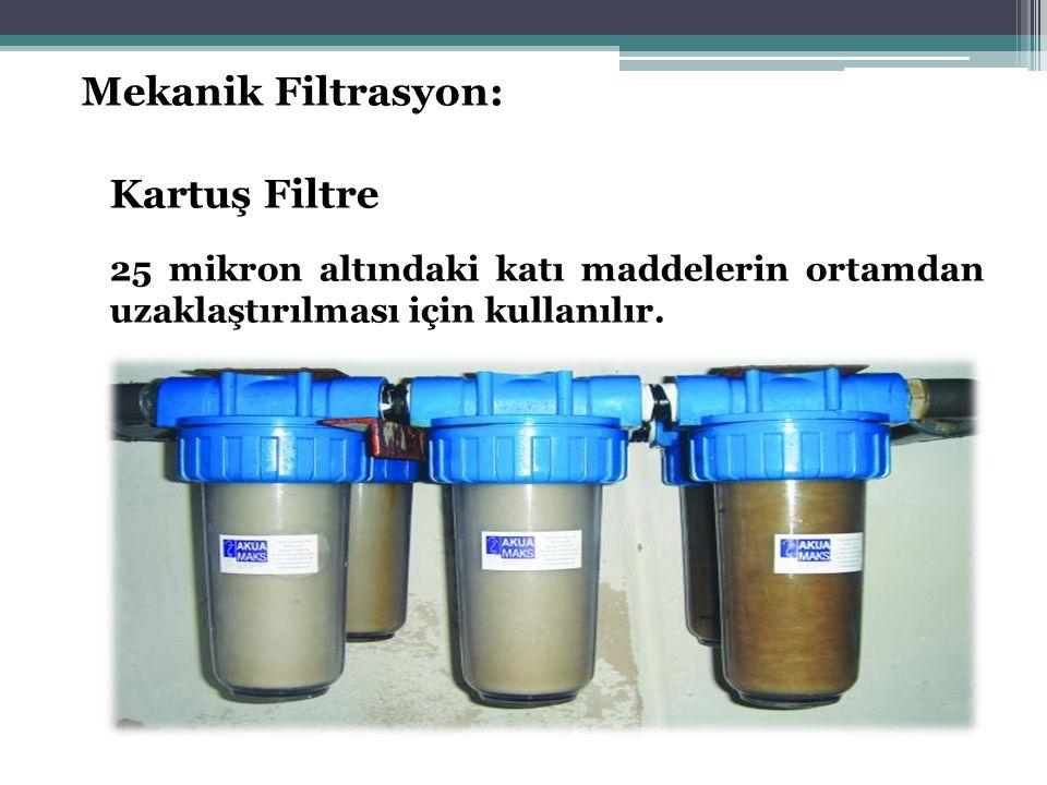 Mekanik Filtrasyon: Kartuş Filtre 25 mikron altındaki katı maddelerin ortamdan uzaklaştırılması için kullanılır.