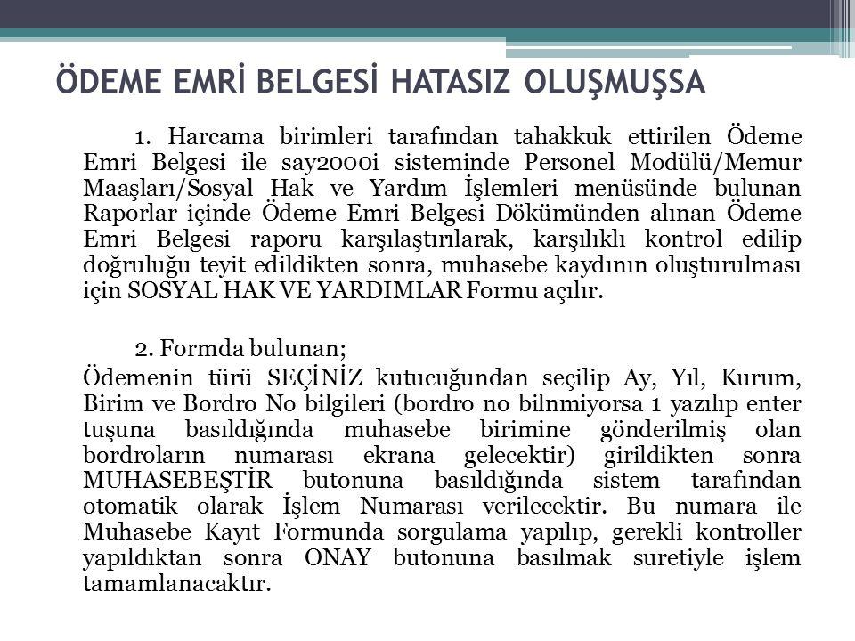 ÖDEME EMRİ BELGESİ HATASIZ OLUŞMUŞSA 1.