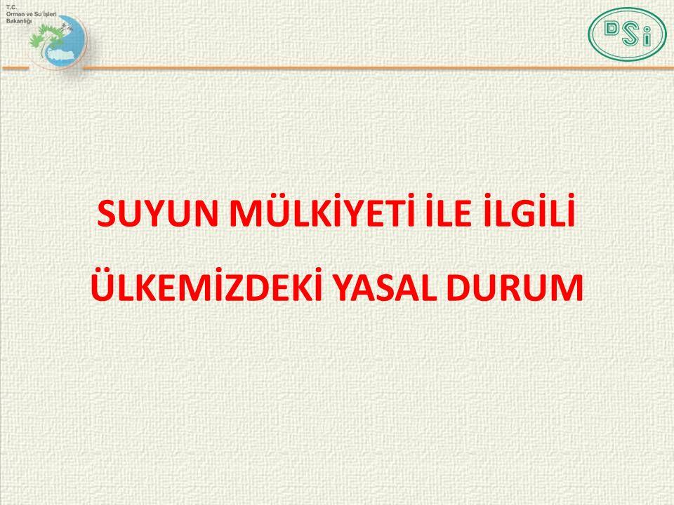 SUYUN MÜLKİYETİ Türk Medeni Kanuna göre sular iki gruba ayrılır a) Özel Sular b) Genel Sular