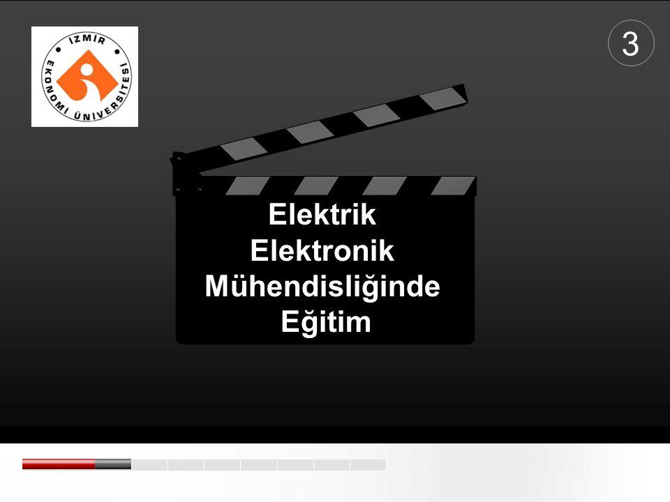 3 Elektrik Elektronik Mühendisliğinde Eğitim