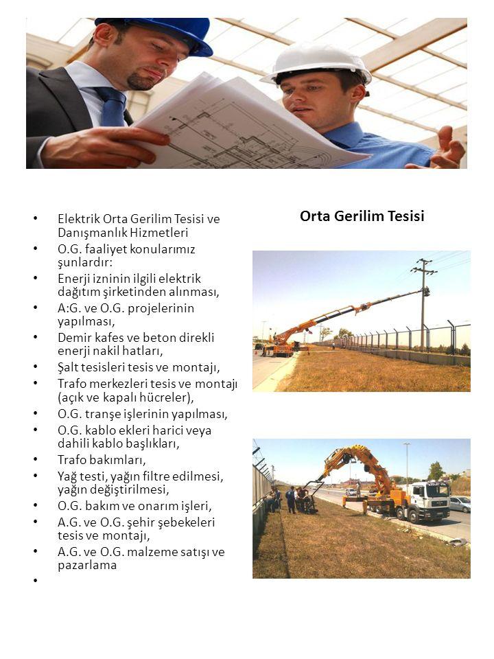 Elektrik Orta Gerilim Tesisi ve Danışmanlık Hizmetleri O.G.