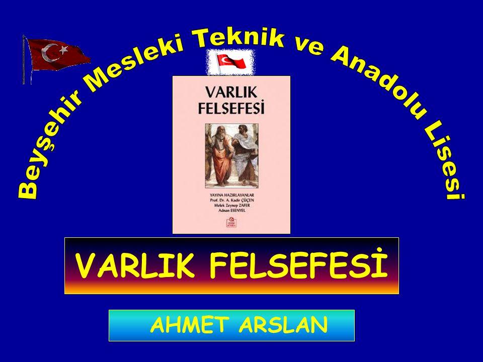 VARLIK FELSEFESİ AHMET ARSLAN