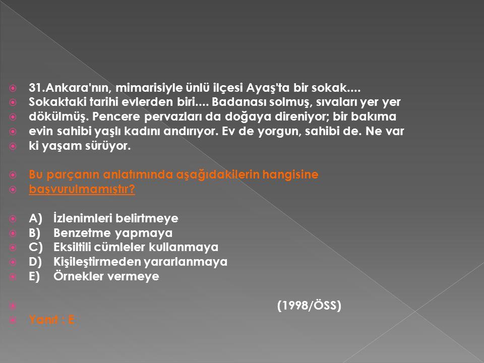  31.Ankara nın, mimarisiyle ünlü ilçesi Ayaş ta bir sokak....