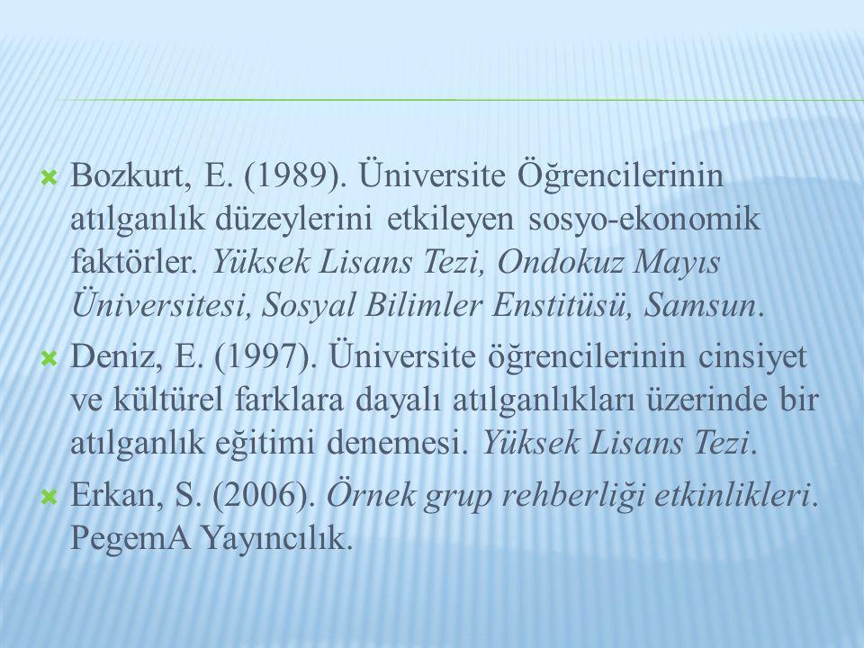 Bozkurt, E.(1989).