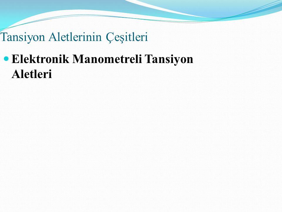 Tansiyon Aletlerinin Çeşitleri Elektronik Manometreli Tansiyon Aletleri