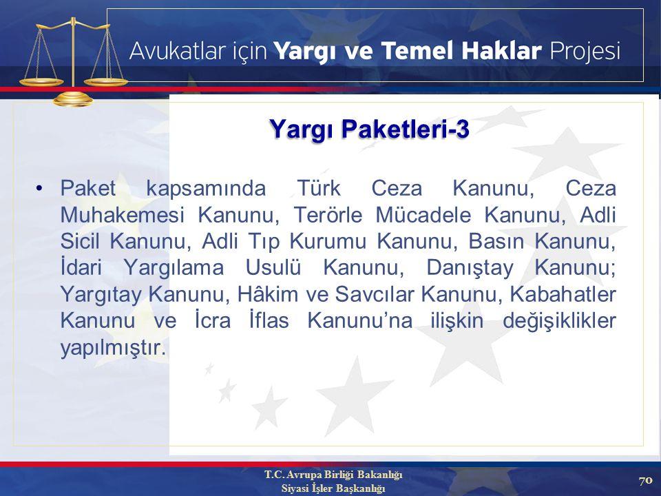 70 Paket kapsamında Türk Ceza Kanunu, Ceza Muhakemesi Kanunu, Terörle Mücadele Kanunu, Adli Sicil Kanunu, Adli Tıp Kurumu Kanunu, Basın Kanunu, İdari Yargılama Usulü Kanunu, Danıştay Kanunu; Yargıtay Kanunu, Hâkim ve Savcılar Kanunu, Kabahatler Kanunu ve İcra İflas Kanunu'na ilişkin değişiklikler yapılmıştır.