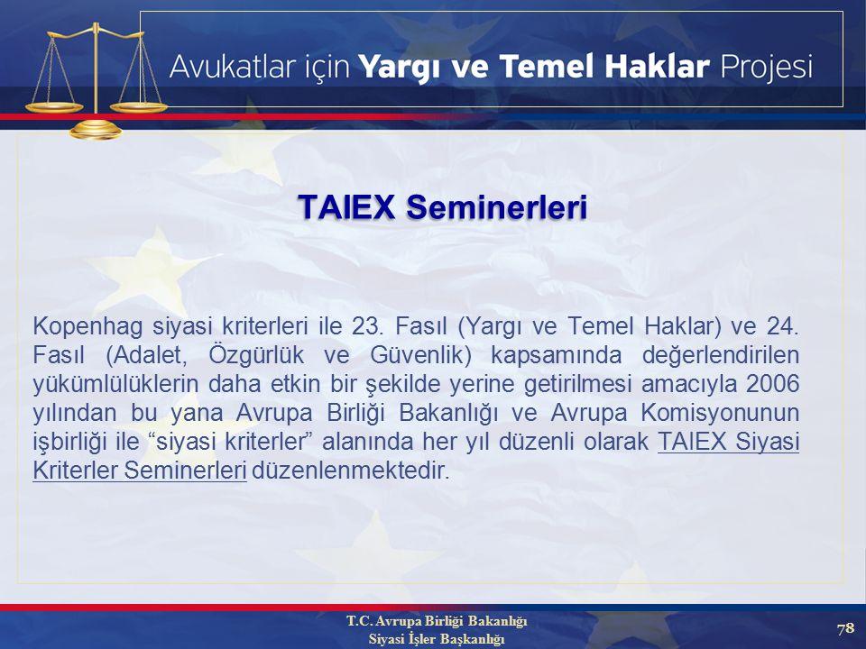 78 TAIEX Seminerleri Kopenhag siyasi kriterleri ile 23.