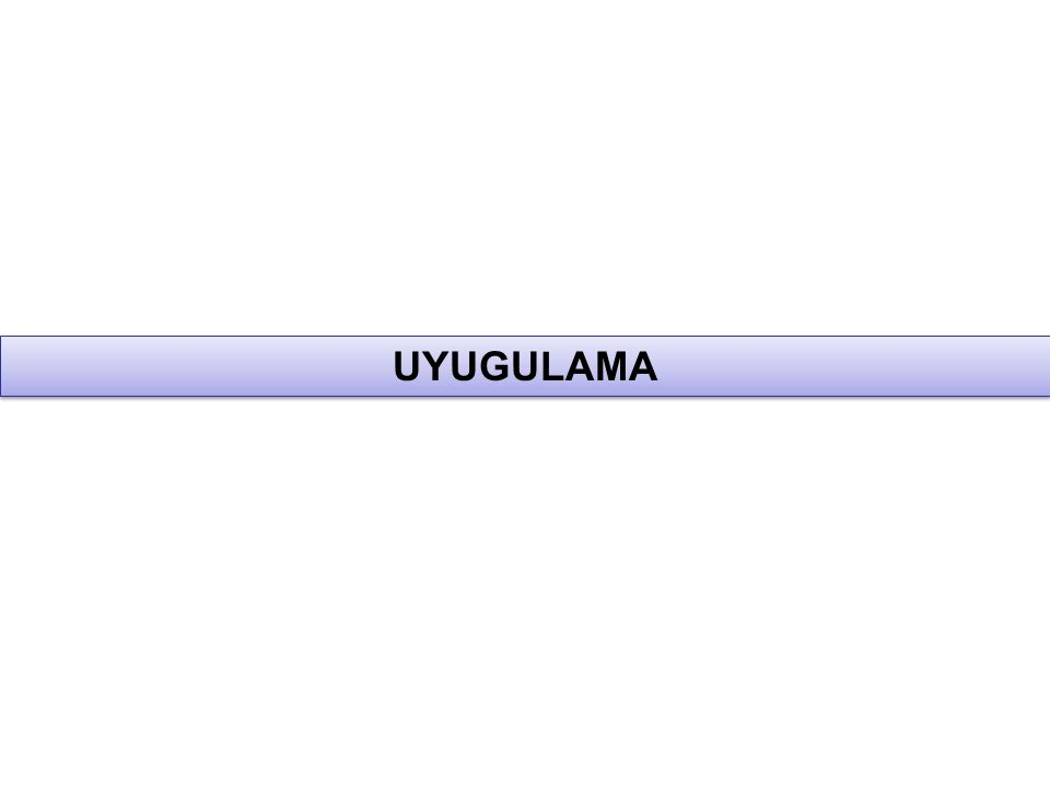 UYUGULAMA