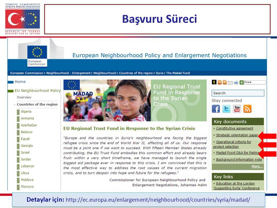 Başvuru Süreci Detaylar için: http://ec.europa.eu/enlargement/neighbourhood/countries/syria/madad/