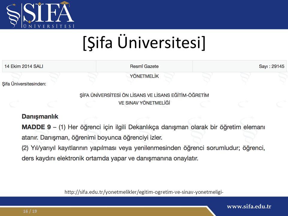 [Şifa Üniversitesi] / 1916 http://sifa.edu.tr/yonetmelikler/egitim-ogretim-ve-sinav-yonetmeligi-
