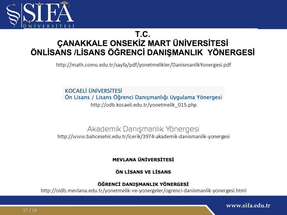 / 1917 http://odb.kocaeli.edu.tr/yonetmelik_015.php http://math.comu.edu.tr/sayfa/pdf/yonetmelikler/DanismanlikYonergesi.pdf http://www.bahcesehir.edu.tr/icerik/3974-akademik-danismanlik-yonergesi http://oidb.mevlana.edu.tr/yonetmelik-ve-yonergeler/ogrenci-danismanlik-yonergesi.html