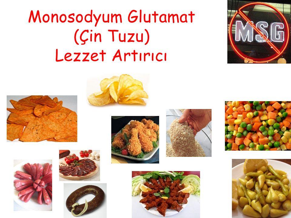 Monosodyum Glutamat (Çin Tuzu) Lezzet Artırıcı